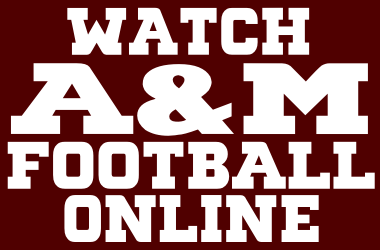 Watch Texas A&M Football Online